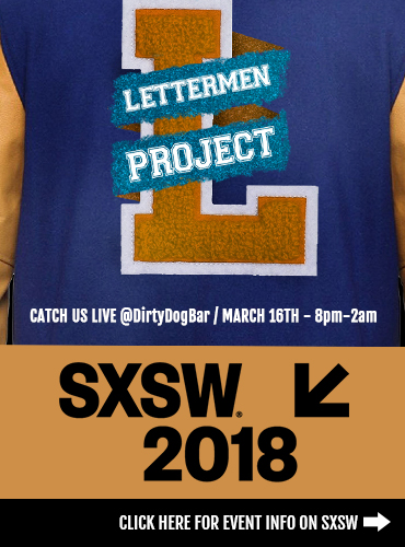 Catch Lettermen Project at SXSW 2018. Click here for more info >
